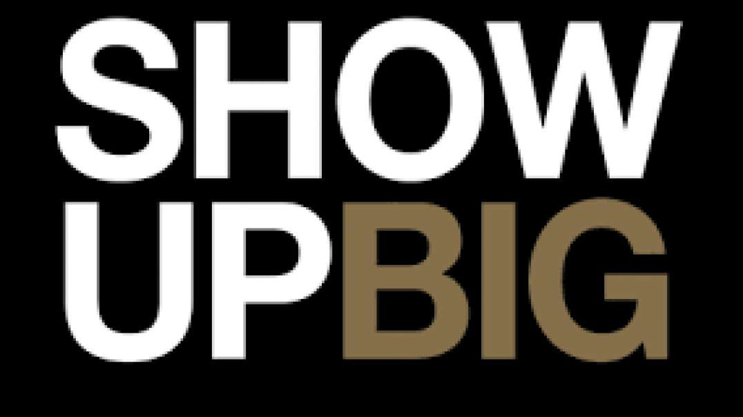 Show Up and Show Big Tonight! 7:14 Movement