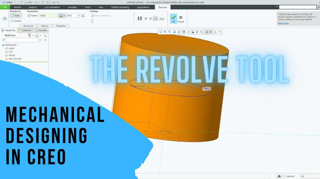 Mechanical Designing in Creo: 5 - Using the Revolve Tool