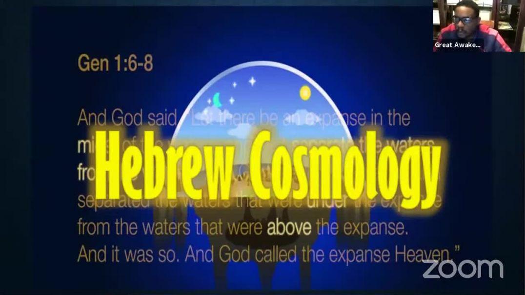 Hebrew Cosmology - Flat Earth ( Part 1 )