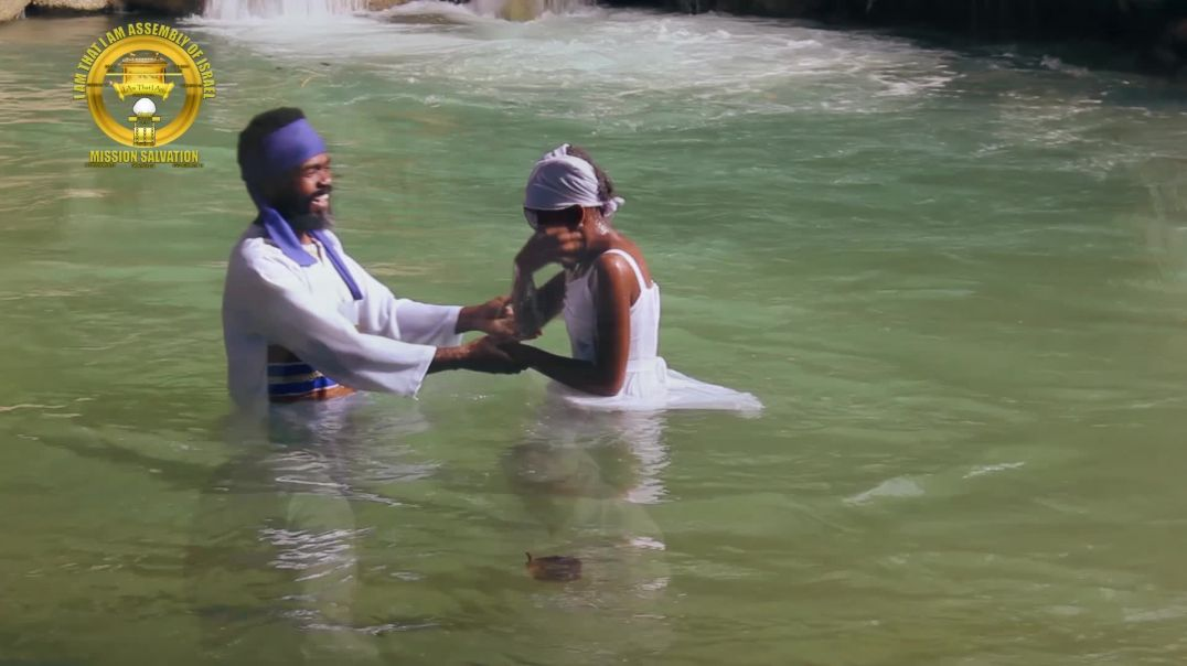 I Am That I Am Assembly Of Israel - Baptism - Immersion